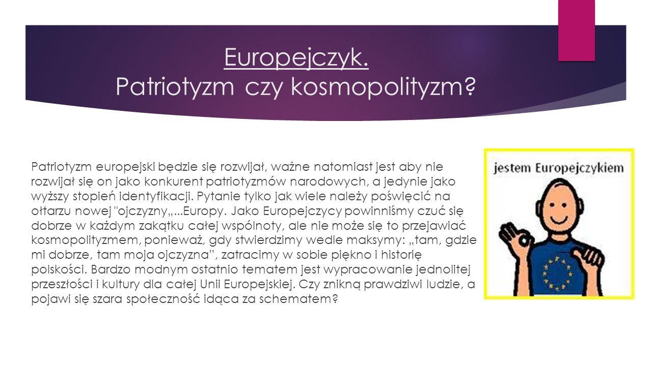 Europejczyk. Patriotyzm czy kosmopolityzm?