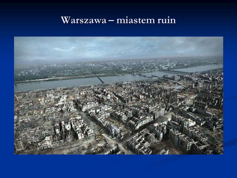 Warszawa – miastem ruin