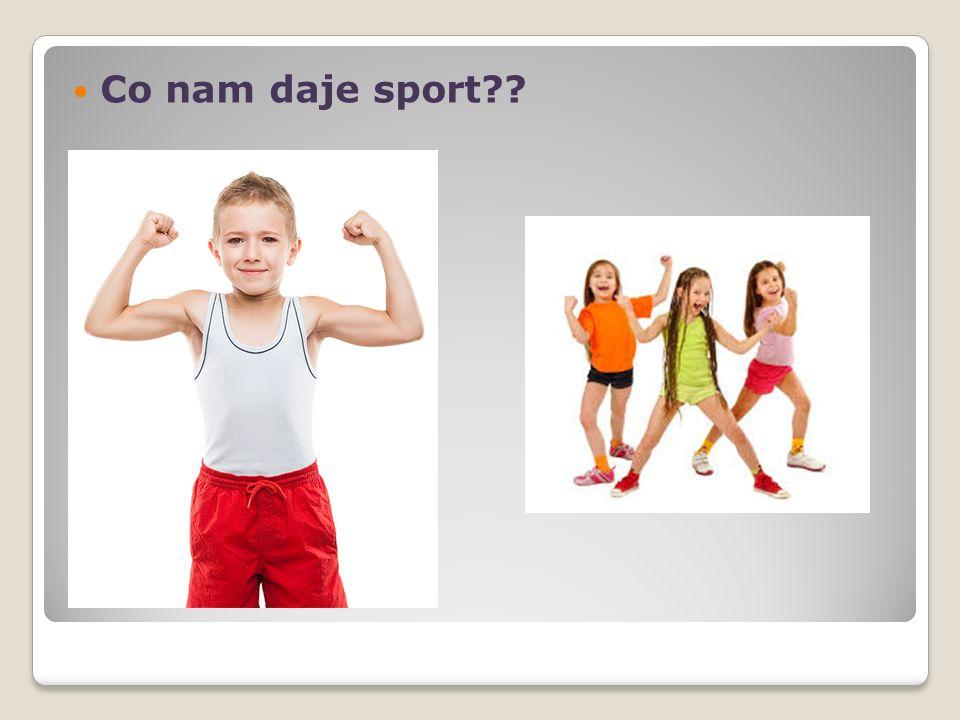 Co nam daje sport??