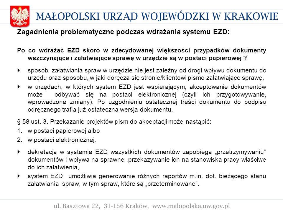 Zagadnienia problematyczne podczas wdrażania systemu EZD: Po co wdrażać EZD skoro w zdecydowanej większości przypadków dokumenty wszczynające i załatw