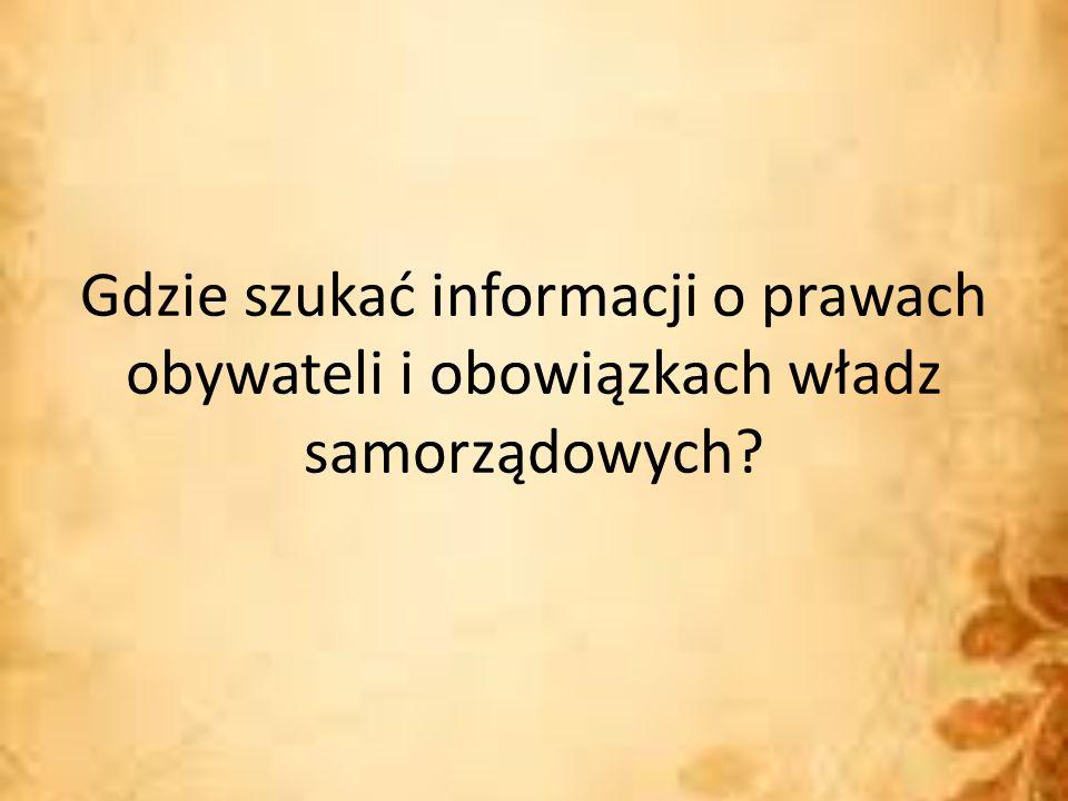 Gdzie szukać informacji o prawach obywateli i obowiązkach władz samorządowych?