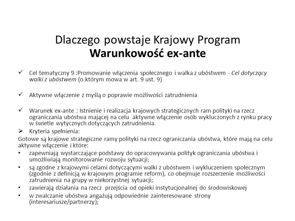 Cel tematyczny 9 :Promowanie włączenia społecznego i walka z ubóstwem - Cel dotyczący walki z ubóstwem (o którym mowa w art. 9 ust. 9) Aktywne włączen