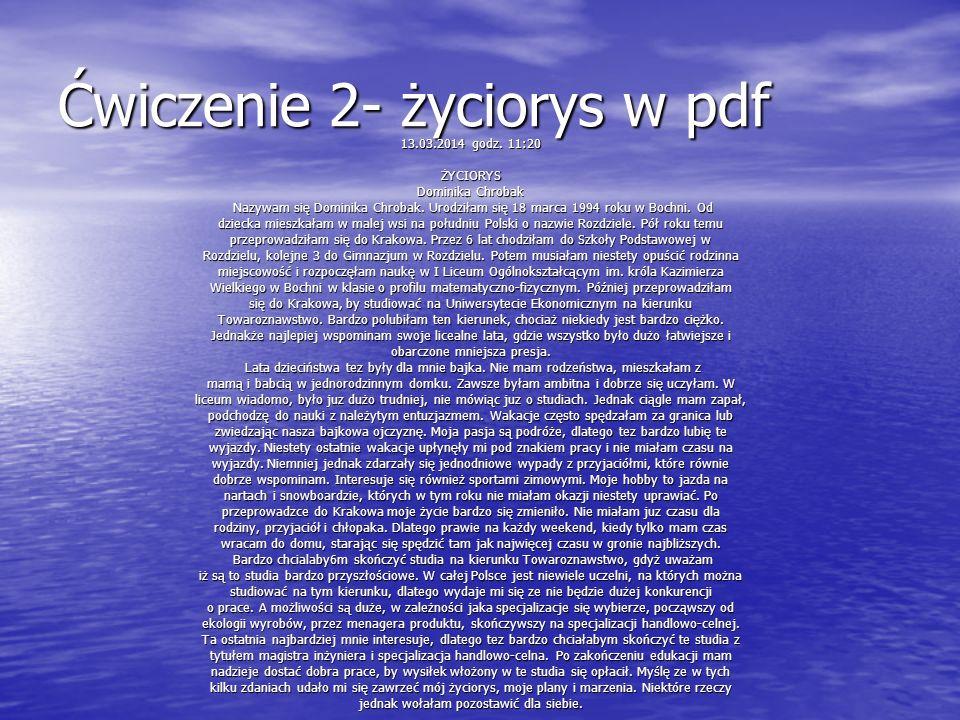 Ćwiczenie 2- życiorys w pdf 13.03.2014 godz.