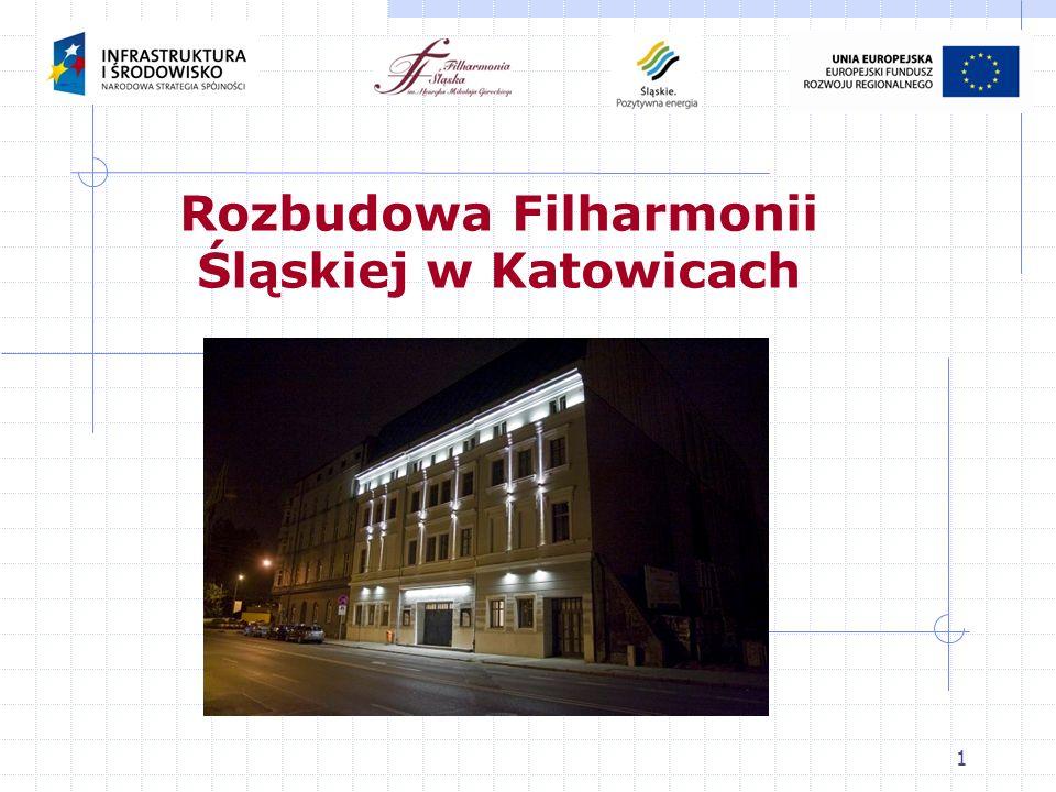 1 Rozbudowa Filharmonii Śląskiej w Katowicach