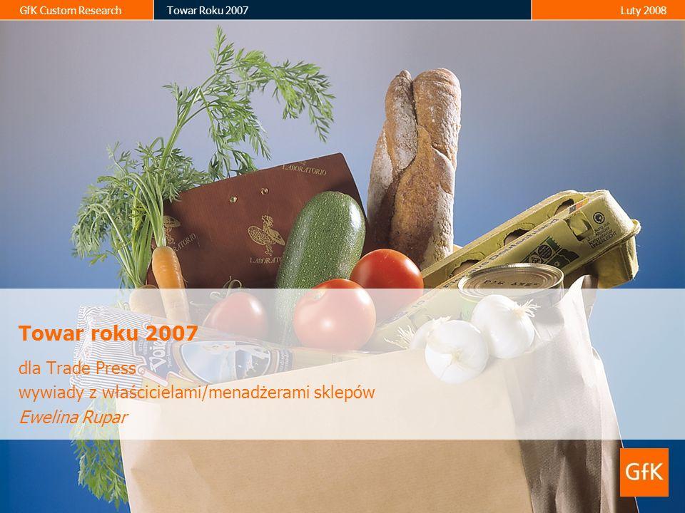 2 GfK Custom ResearchTowar Roku 2007Luty 2008 Metodologia Wywiady z właścicielami/menadżerami sklepów sklepy wielko-formatowe (hipermarkety, supermarkety, sklepy dyskontowe) – 100 wywiadów CATI sklepy mało-formatowe (sklepy spożywcze duże, średnie, małe, chemiczno-kosmetyczne) – 415 wywiadów face-to-face Cel badania: wyłonienie listy produktów FMCG z punktu widzenia detalistów najlepszych, najbardziej dochodowych, które każdy sklep powinien mieć w swojej ofercie sprzedaży 3 pytania otwarte Realizacja 7-14 styczeń 2008 Została zachowana metodologia badania z roku poprzedniego co umożliwia porównywanie danych