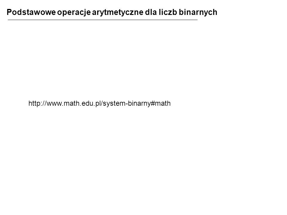 http://www.math.edu.pl/system-binarny#math