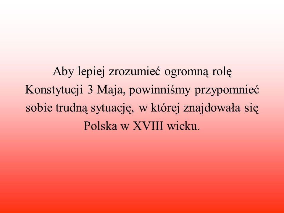 Reformy ustawy rządowej nie uratowały suwerenności Polski, pozostała jednak pamięć i tradycja Konstytucji 33Maja, odczytywana jako wielkie dokonanie polskiej myśli prawniczej i politycznej.
