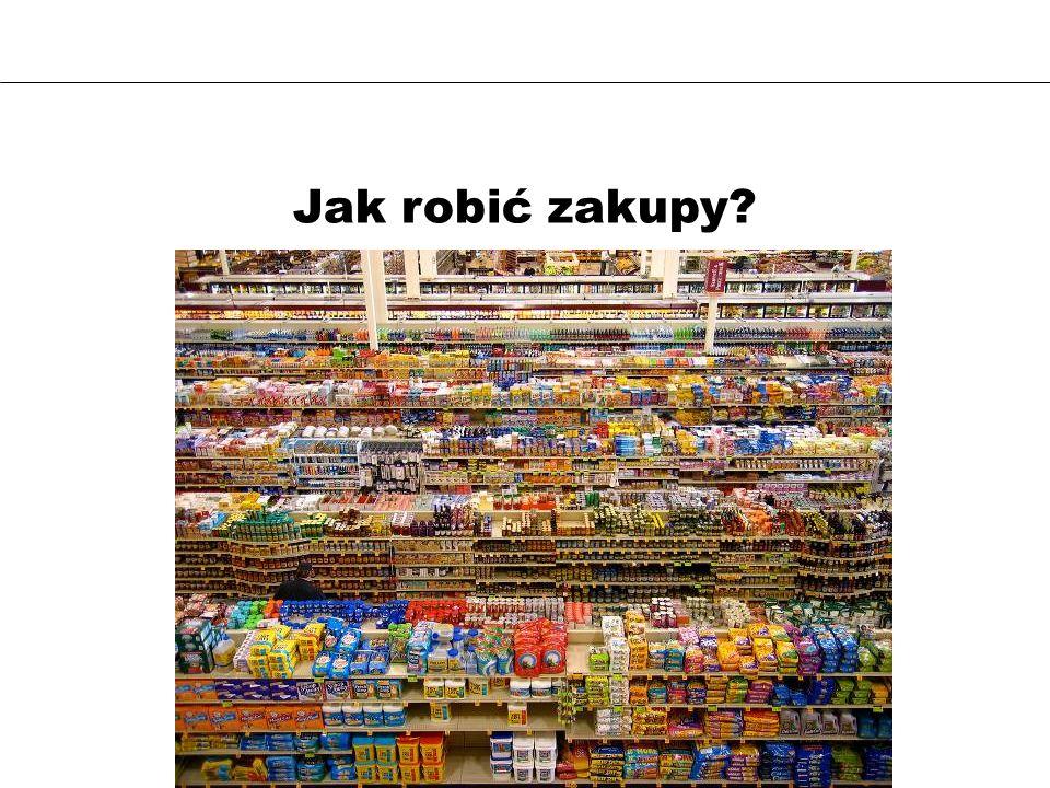 Jak robić zakupy?