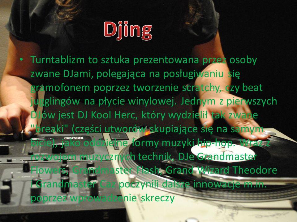 Turntablizm to sztuka prezentowana przez osoby zwane DJami, polegająca na posługiwaniu się gramofonem poprzez tworzenie scratchy, czy beat jugglingów