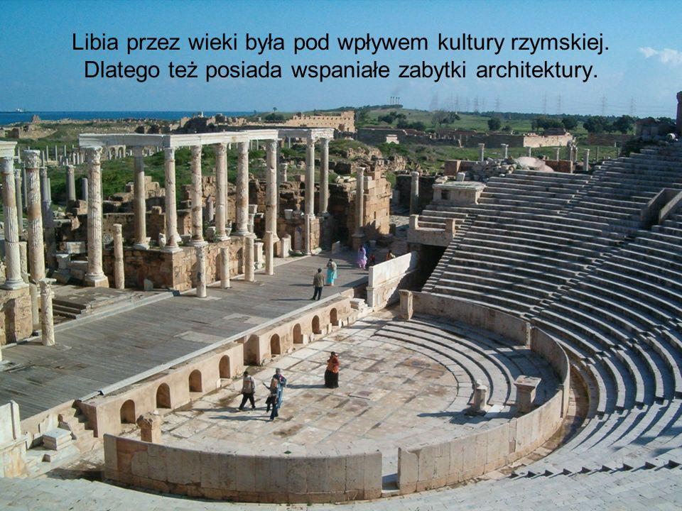 Libia przez wieki była pod wpływem kultury rzymskiej.