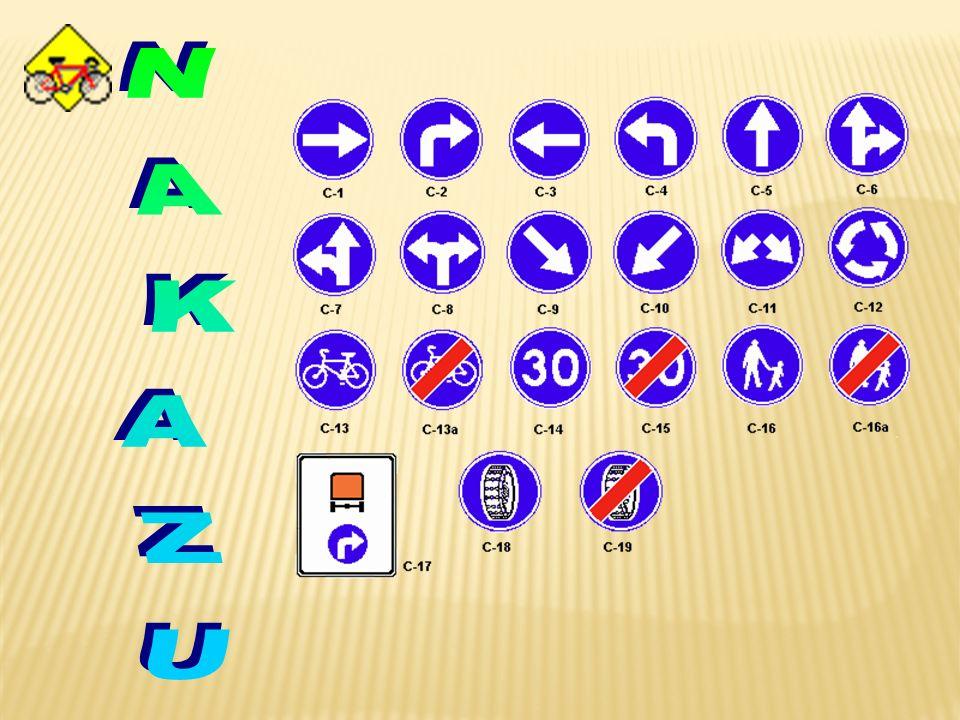 Znaki nakazu nakazują odpowiednie zachowanie się na jezdni. Są okrągłe, koloru niebieskiego i białym symbolem.