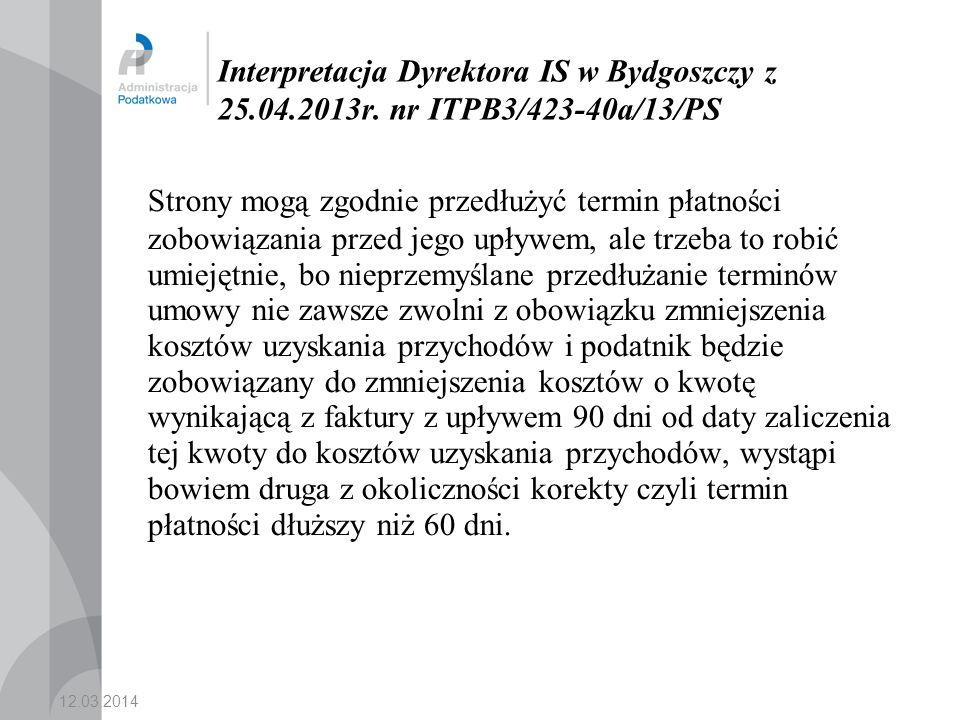 Interpretacja Dyrektora IS w Bydgoszczy z 25.04.2013r.