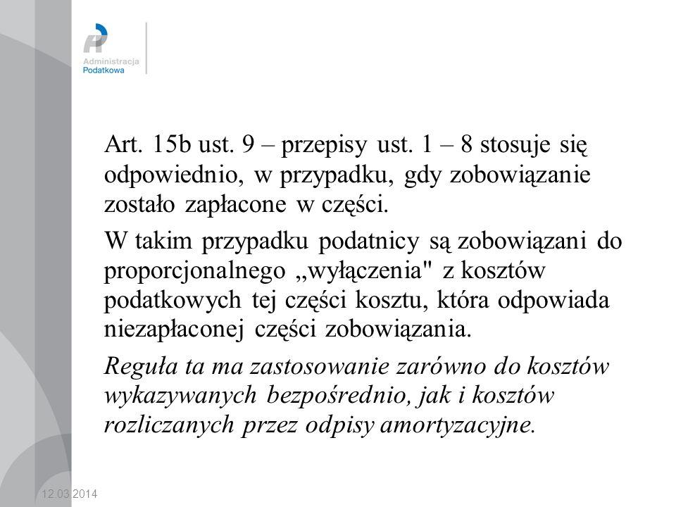 12.03.2014 Art.15b ust. 9 – przepisy ust.