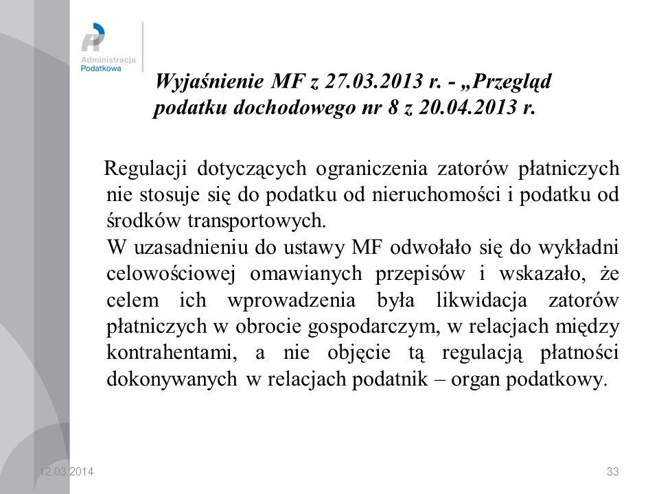 33 Wyjaśnienie MF z 27.03.2013 r.- Przegląd podatku dochodowego nr 8 z 20.04.2013 r.