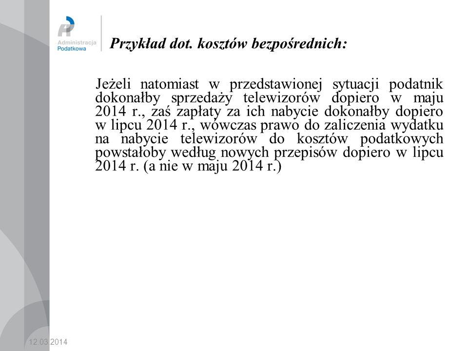 12.03.2014 Obowiązek korekty kosztów w trybie art.