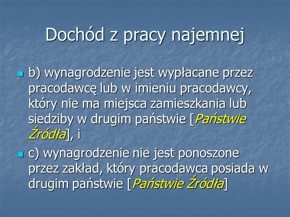 Dochód z pracy najemnej Jakie specyficzne prawa i obowiązki mają polscy rezydenci powracający z pracy za granicą, jeśli płacili podatek w państwie źródła .