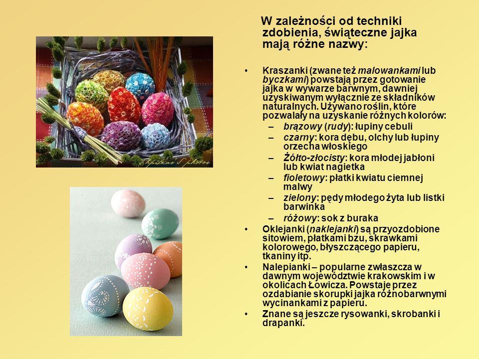 W zależności od techniki zdobienia, świąteczne jajka mają różne nazwy: Kraszanki (zwane też malowankami lub byczkami) powstają przez gotowanie jajka w