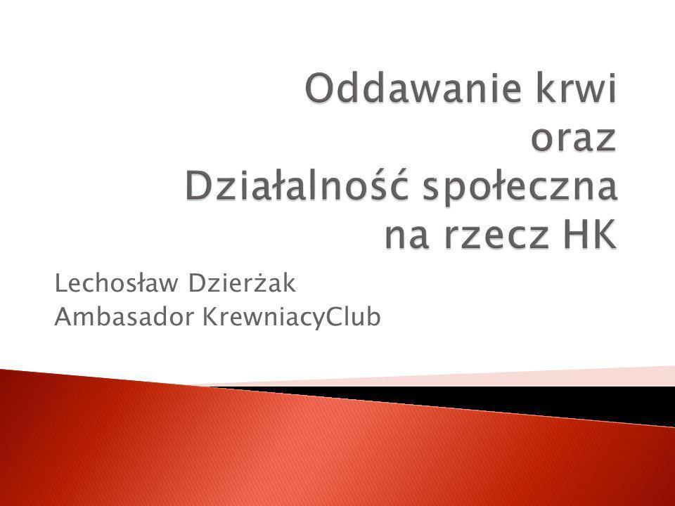 Lechosław Dzierżak Ambasador KrewniacyClub