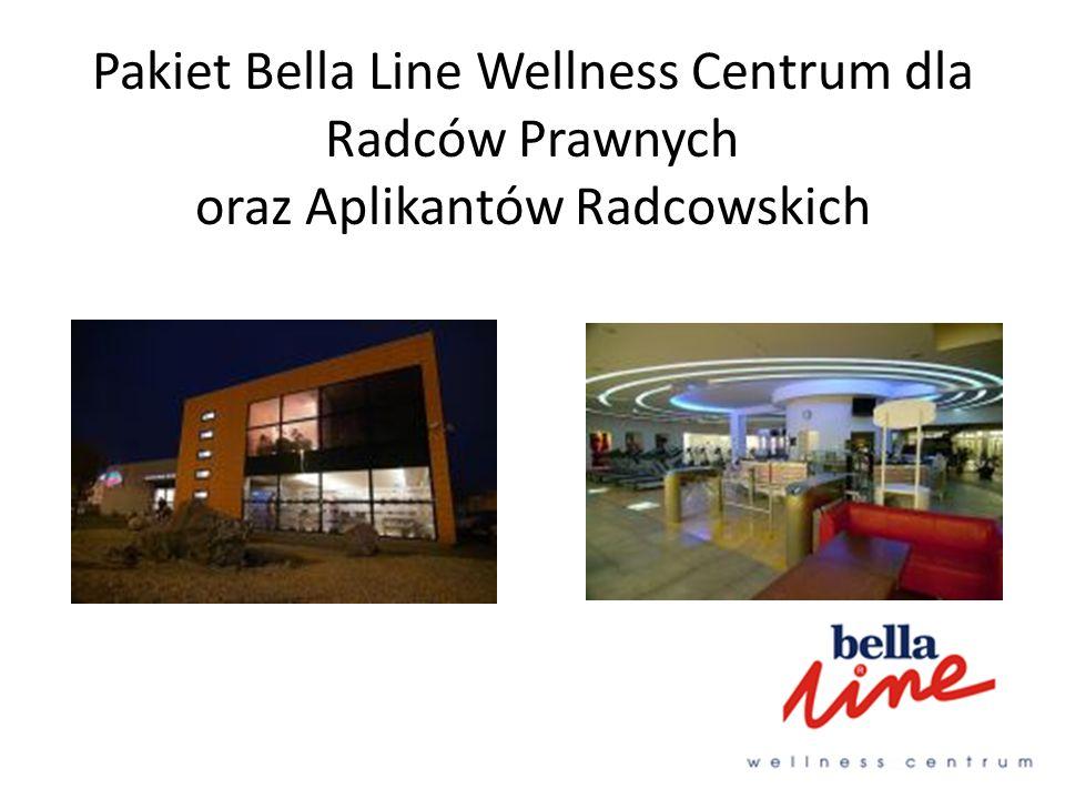 Pakiet Bella Line Wellness Centrum dla Radców Prawnych oraz Aplikantów Radcowskich