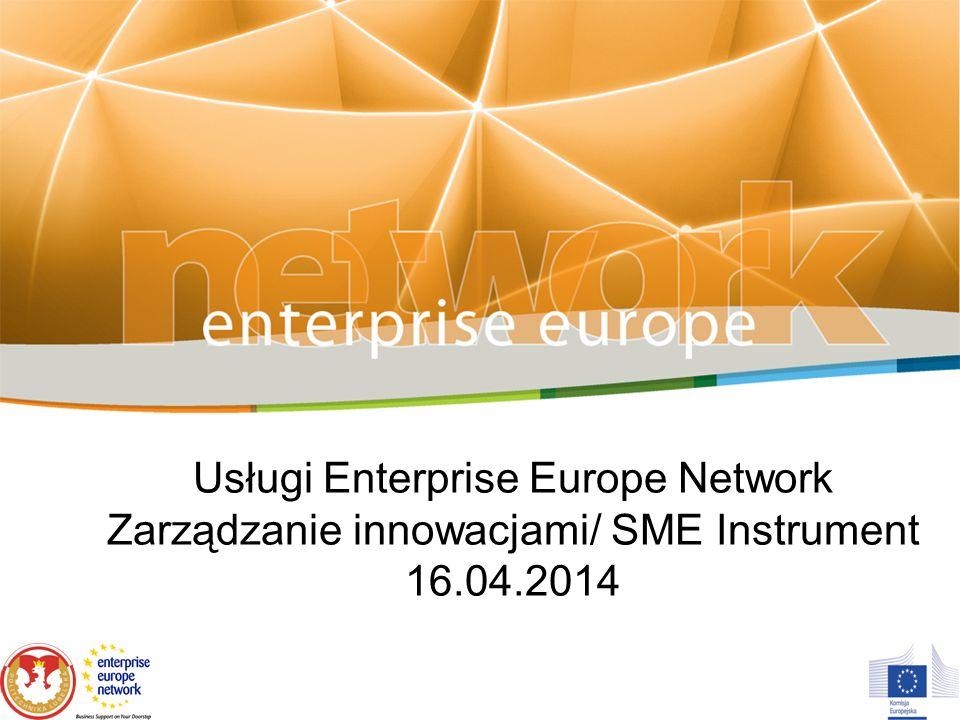 Nowe usługi sieci EEN Wzmacnianie zdolności MŚP do zarządzania procesami innowacyjnymi Coaching