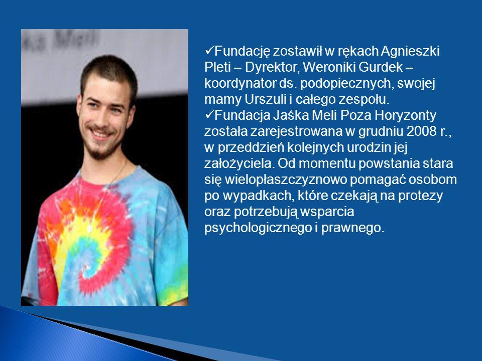 Fundację zostawił w rękach Agnieszki Pleti – Dyrektor, Weroniki Gurdek – koordynator ds.