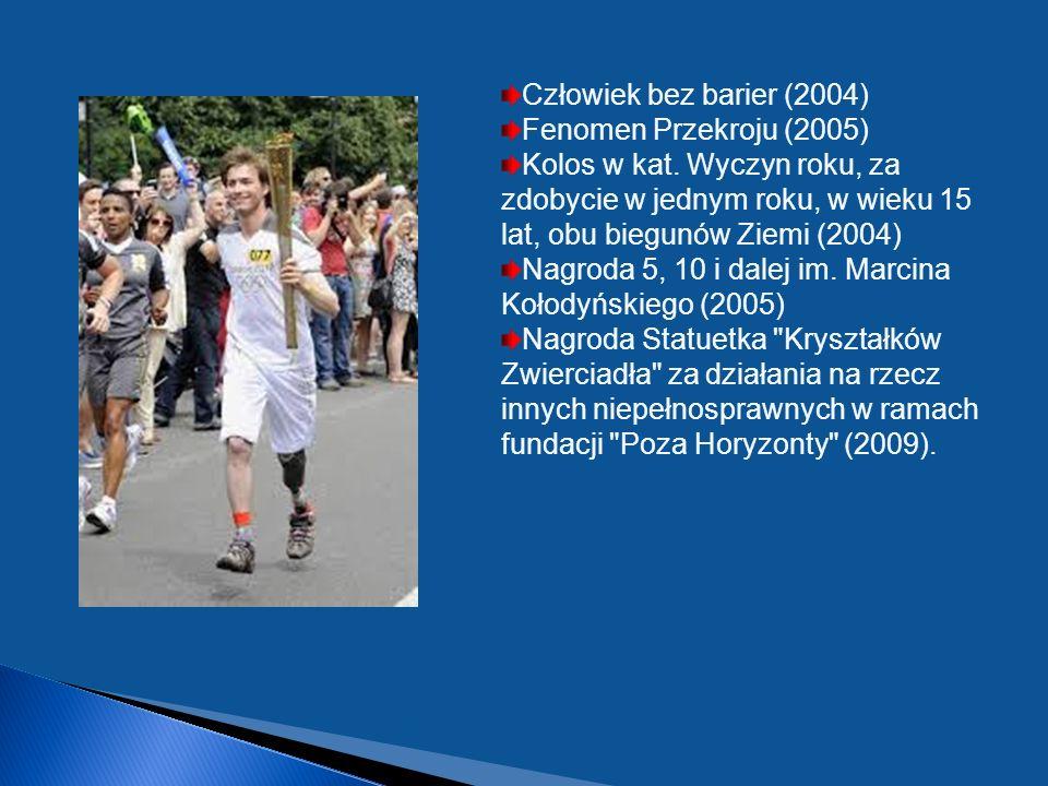 Człowiek bez barier (2004) Fenomen Przekroju (2005) Kolos w kat.