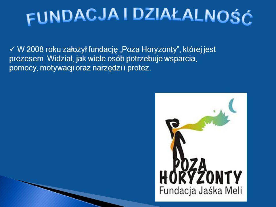 W 2008 roku założył fundację Poza Horyzonty, której jest prezesem.