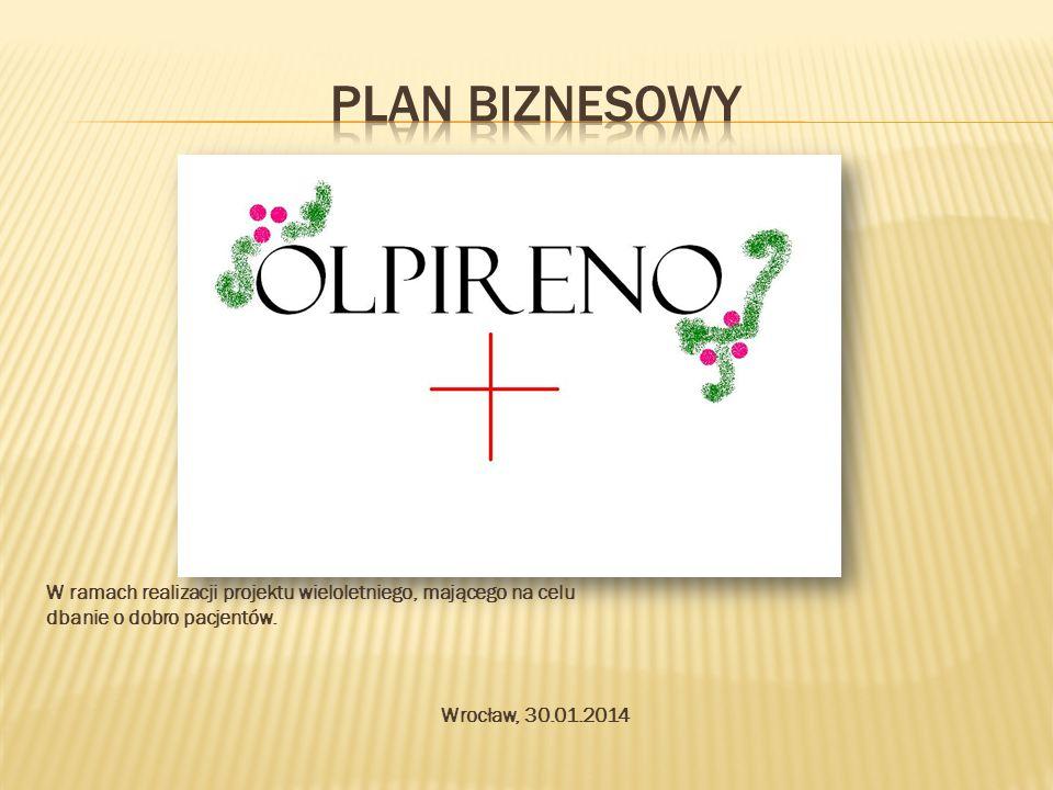 W ramach realizacji projektu wieloletniego, mającego na celu dbanie o dobro pacjentów. Wrocław, 30.01.2014