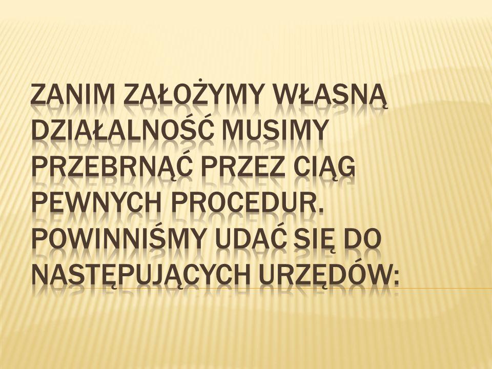 Niezbędnym dokumentem będzie dowód osobisty oraz wniosek CEIDG, który możemy wypełnić ręcznie bądź przez Internet na stronie www.ceidg.gov.pl.