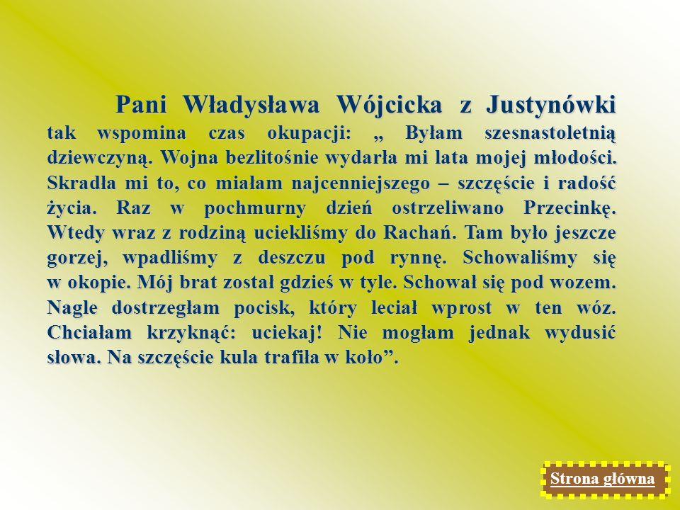 Pani Władysława Dziadosz, niegdyś Klaudia Rusin była jednym z dzieci wywiezionych do Niemiec.