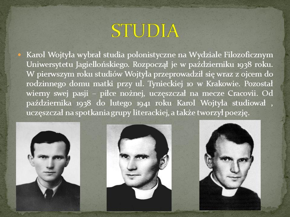 Karol Wojtyła wybrał studia polonistyczne na Wydziale Filozoficznym Uniwersytetu Jagiellońskiego. Rozpoczął je w październiku 1938 roku. W pierwszym r