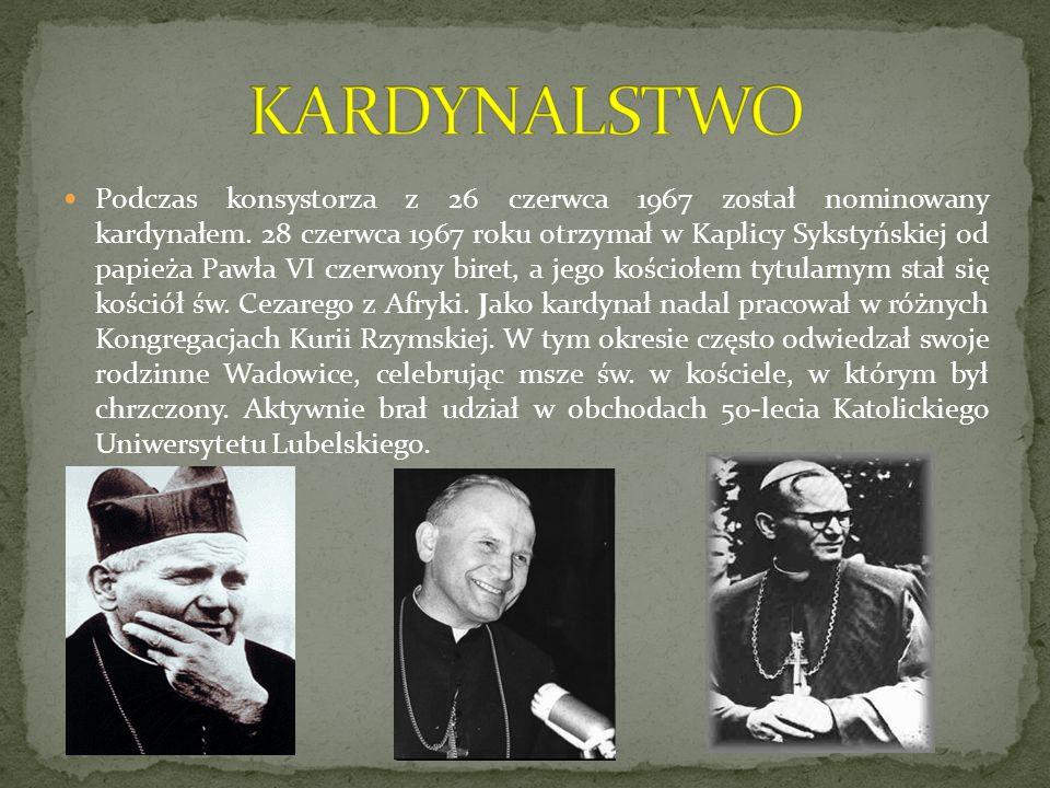 Podczas konsystorza z 26 czerwca 1967 został nominowany kardynałem. 28 czerwca 1967 roku otrzymał w Kaplicy Sykstyńskiej od papieża Pawła VI czerwony