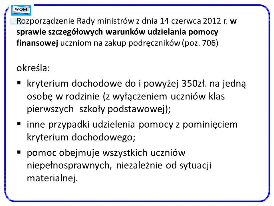 Rozporządzenie Rady ministrów z dnia 14 czerwca 2012 r.