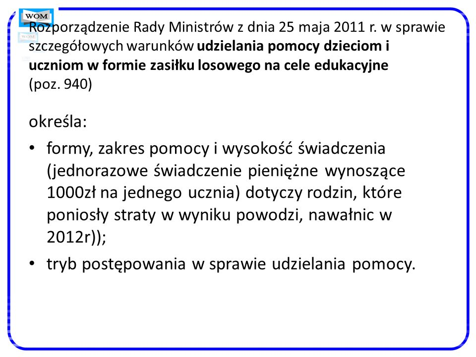 Rozporządzenie Rady Ministrów z dnia 25 maja 2011 r.