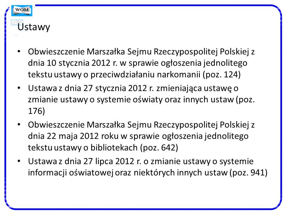 Ustawy Obwieszczenie Marszałka Sejmu Rzeczypospolitej Polskiej z dnia 10 stycznia 2012 r.