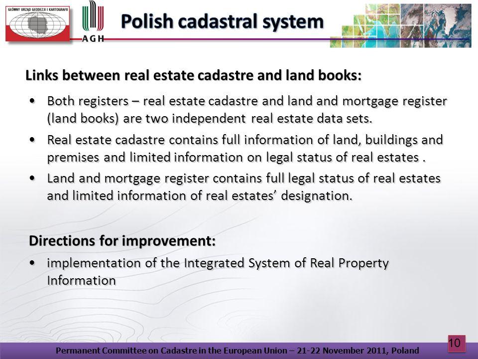 Kataster Polski jako element INSPIRE - Główny Urząd Geodezji i Kartografii, Warszawa, dnia 4 lipca 2011 r. Links between real estate cadastre and land