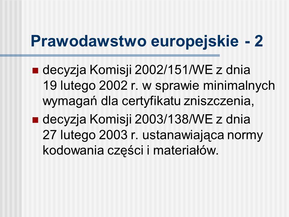 Prawodawstwo europejskie - 2 decyzja Komisji 2002/151/WE z dnia 19 lutego 2002 r.