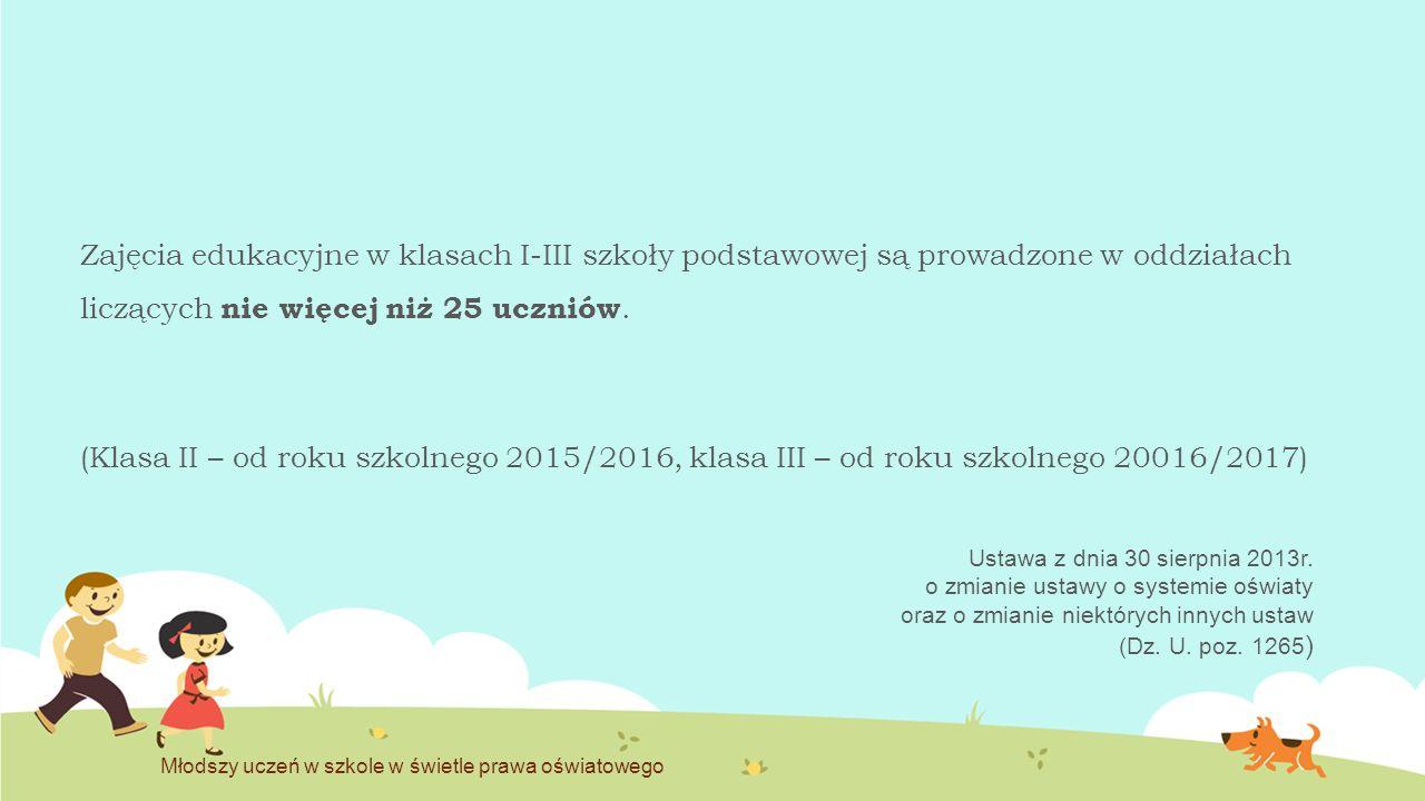 Podstawa programowa kształcenia ogólnego (z 27 sierpnia 2012r.) Edukacja wczesnoszkolna ma stopniowo i łagodnie przeprowadzić dziecko z kształcenia zintegrowanego do nauczania przedmiotowego w klasach IV-VI.