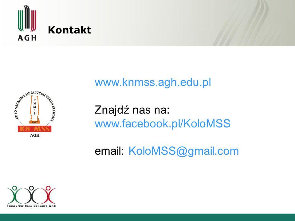 www.knmss.agh.edu.pl Znajdź nas na: www.facebook.pl/KoloMSS email: KoloMSS@gmail.com Kontakt