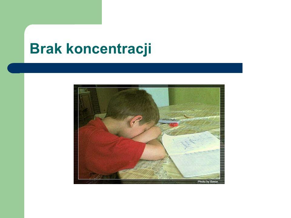 Brak koncentracji