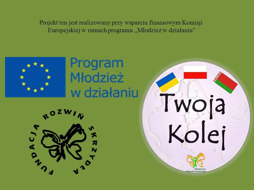 Projekt Twoja Kolej, realizowany przez Fundację Rozwiń Skrzydła, w którym uczestniczyli wolontariusze z Białorusi, Polski i Ukrainy