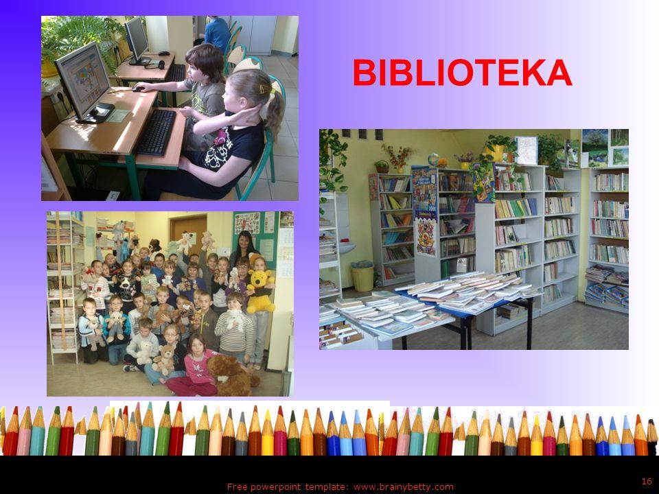 Free powerpoint template: www.brainybetty.com 16 BIBLIOTEKA