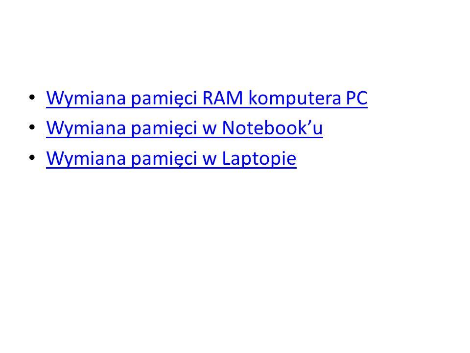 Wymiana pamięci RAM komputera PC Wymiana pamięci w Notebooku Wymiana pamięci w Laptopie