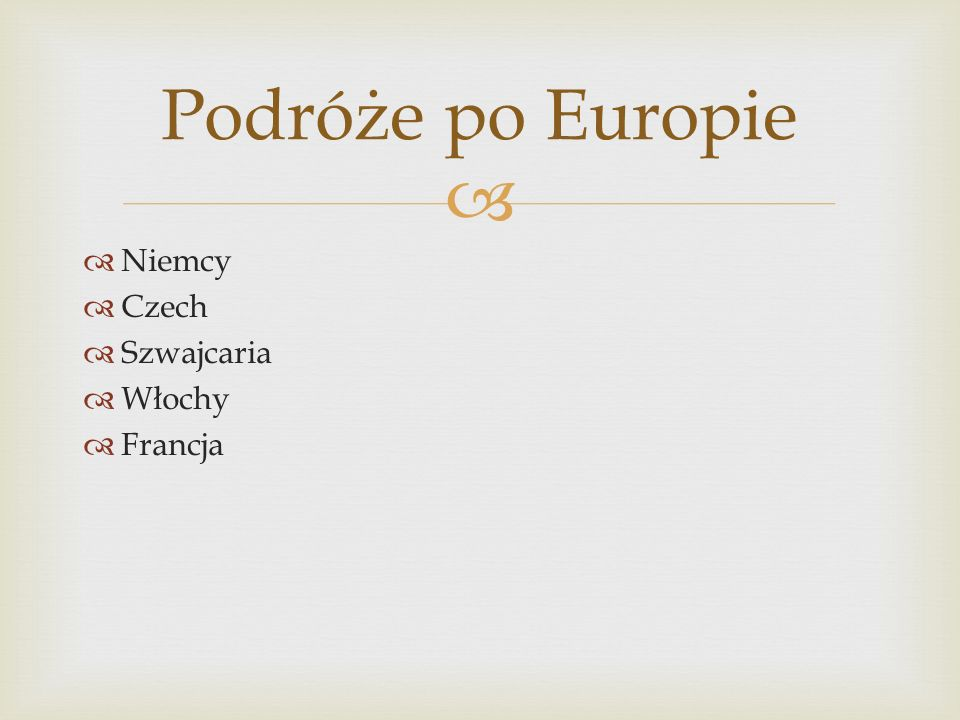 Niemcy Czech Szwajcaria Włochy Francja Podróże po Europie