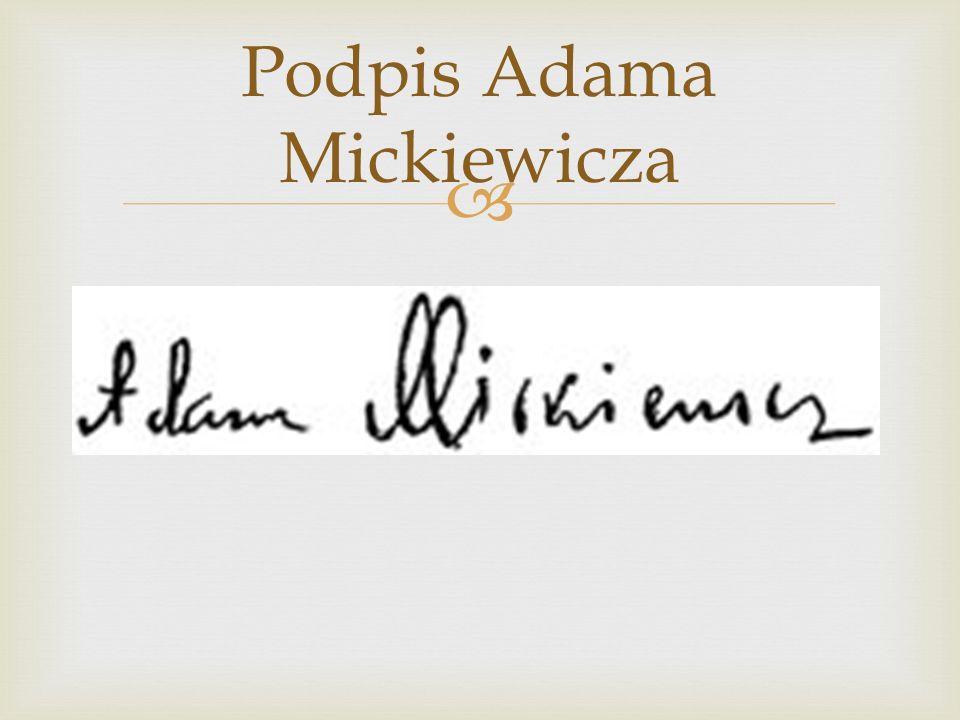 Podpis Adama Mickiewicza