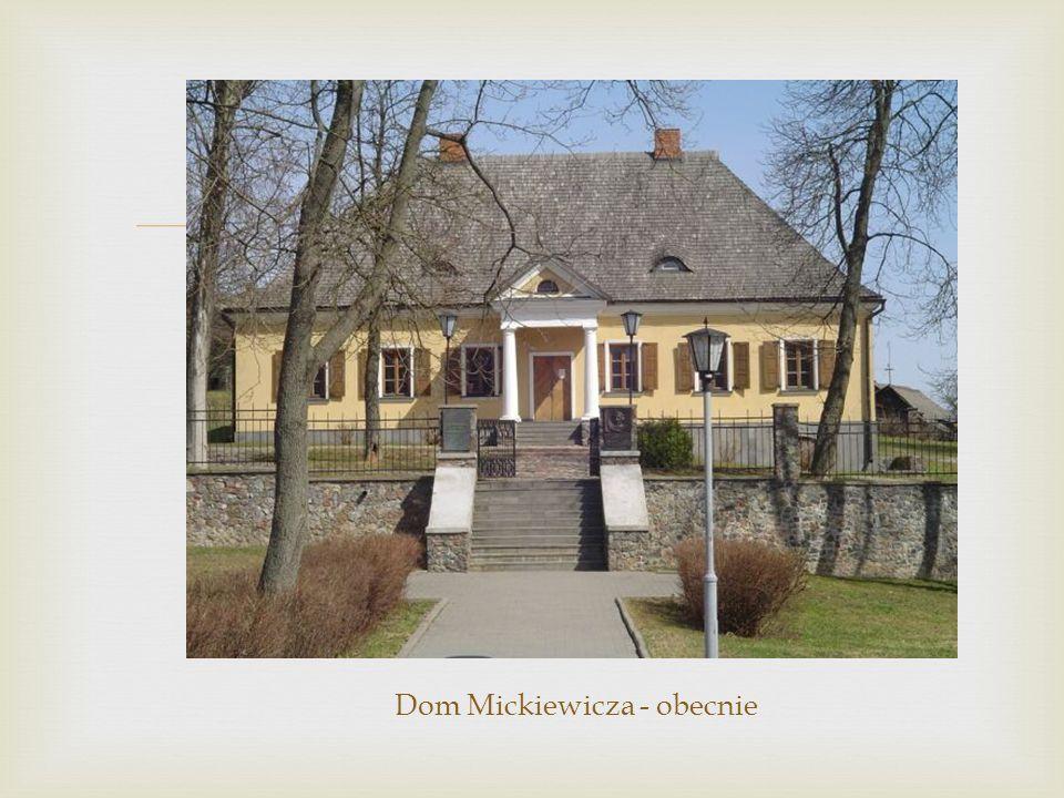 Dom Mickiewicza - obecnie