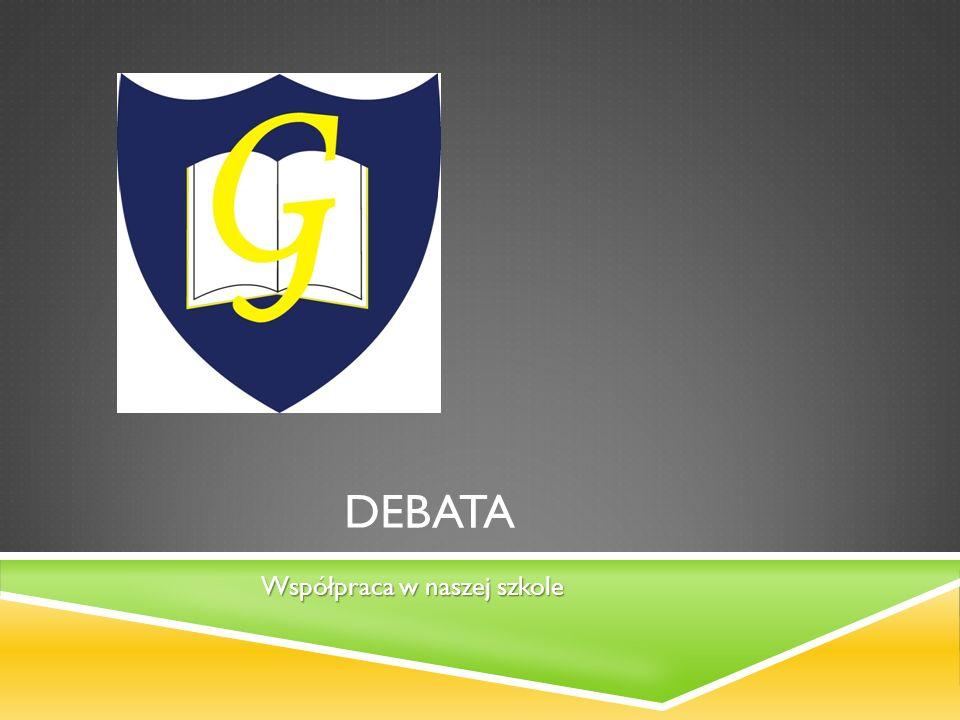 DEBATA Współpraca w naszej szkole