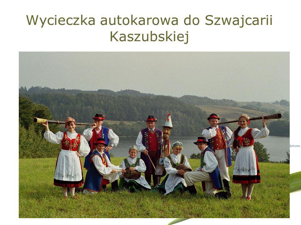 Wycieczka autokarowa do Szwajcarii Kaszubskiej
