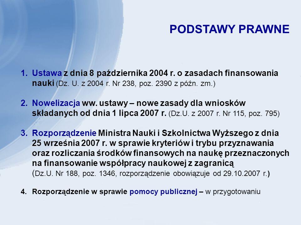 ŹRÓDŁA INFORMACJI HOMEPAGE: www.nauka.gov.pl AKTUALNOŚCI 7.