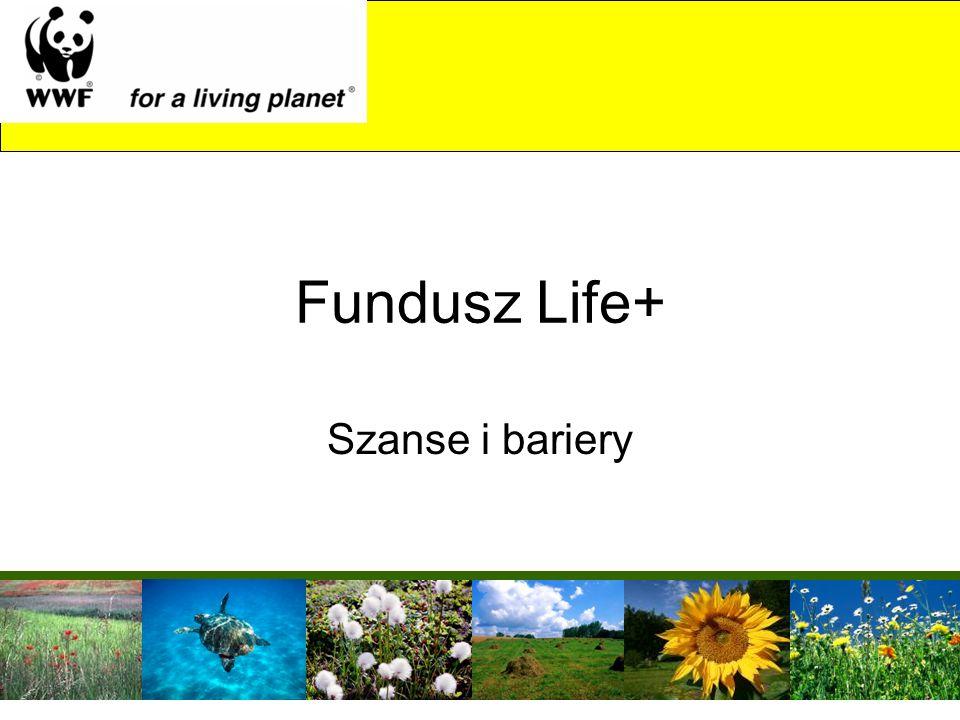 Fundusz Life+ Szanse i bariery